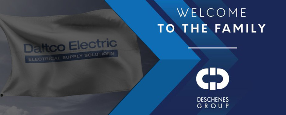 Deschenes Group Acquires Daltco Electric